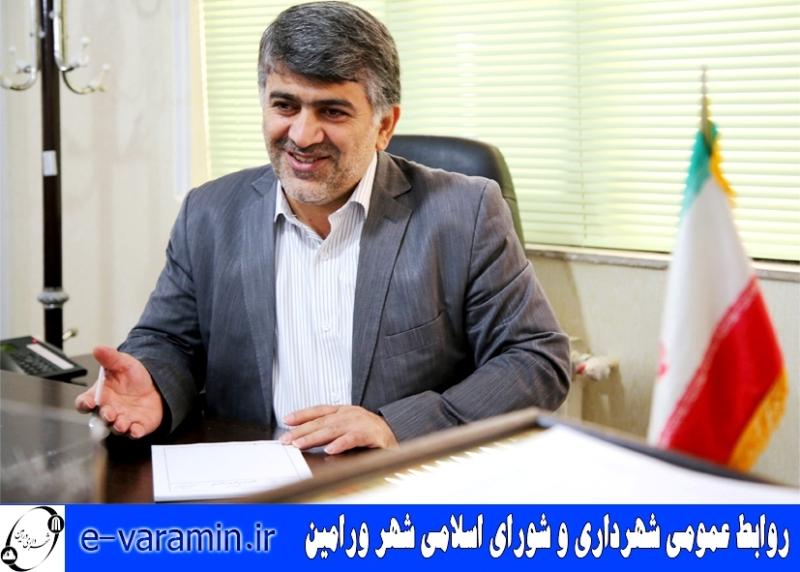 رئیس شورای اسلامی شهر ورامین ، فرارسیدن نیمه شعبان را تبریک گفت .