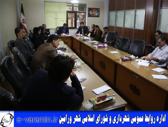 جلسه شورای اسلامی شهر ورامین با حضور مهندس علی حیدریان شهردار برگزار شد .