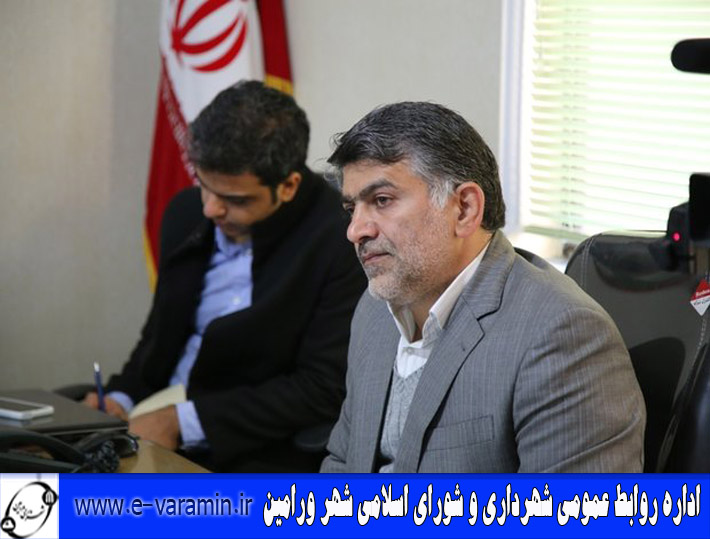 دو جلسه اخیر شورای اسلامی شهر ورامین برگزار نشد